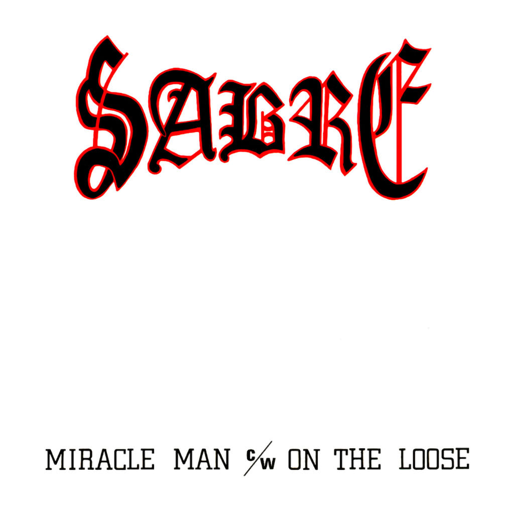 Sabre - Miracle Man / On the Loose (2018 Reissue) (CD)