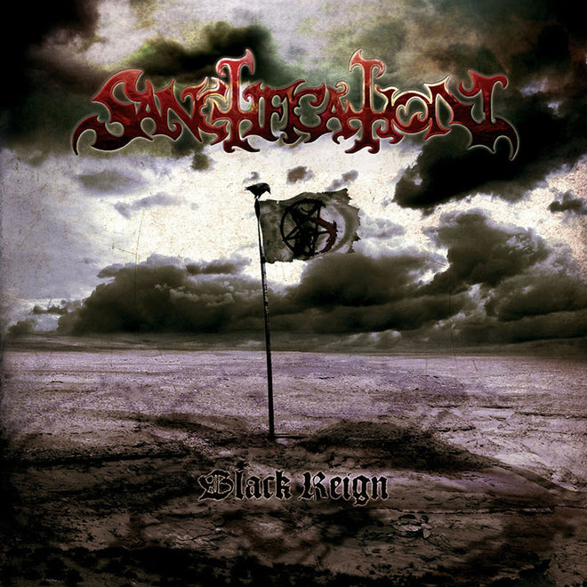 Sanctification - Black Reign (CD)