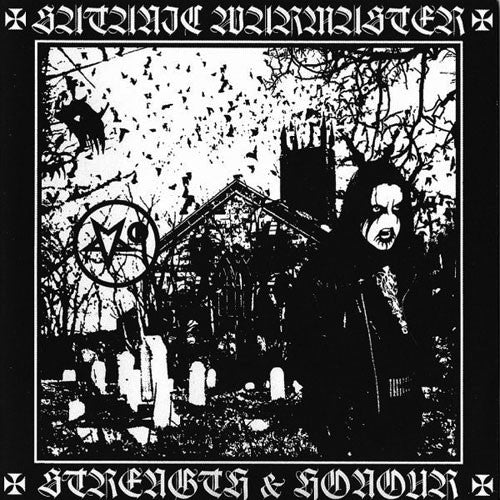 Satanic Warmaster - Strength and Honour (2007 Reissue) (CD)