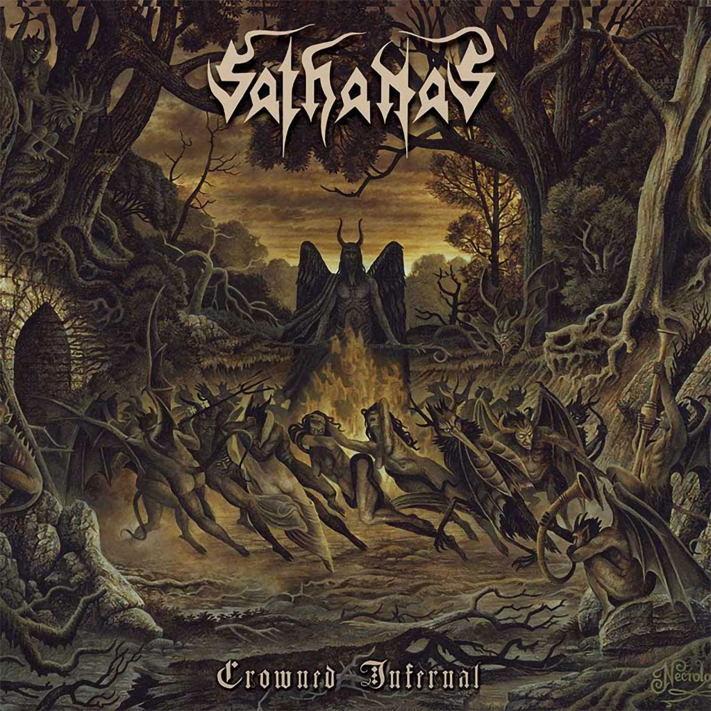 Sathanas - Crowned Infernal (Digipak CD)