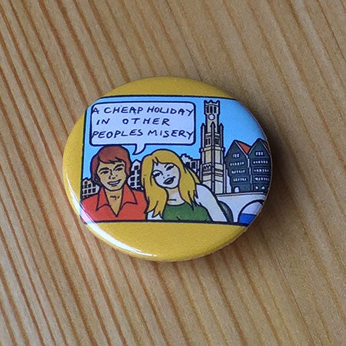 Sex Pistols - A Cheap Holiday in Other People's Misery (Badge)