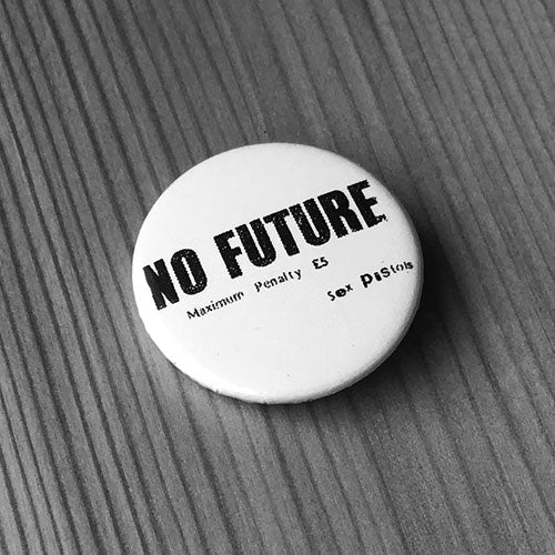 Sex Pistols - No Future (Badge)