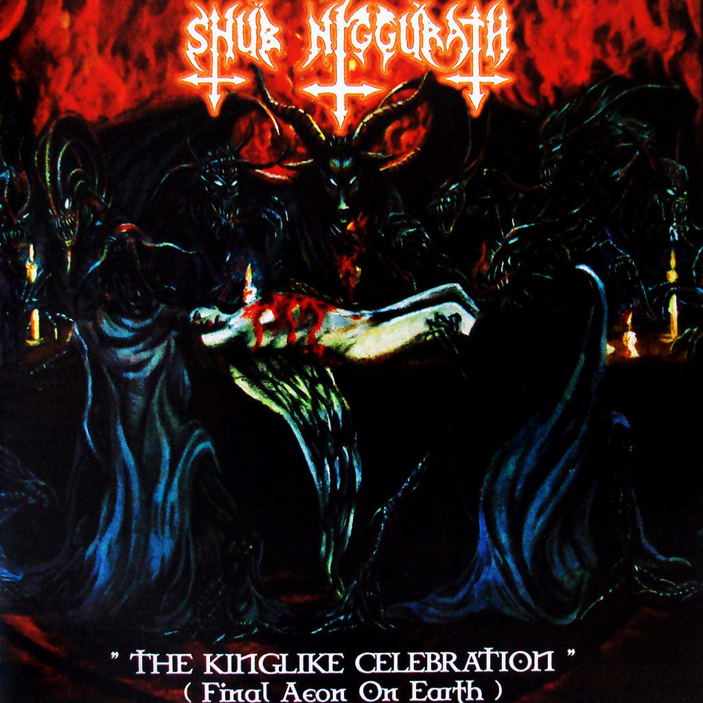Shub Niggurath - The Kinglike Celebration (Final Aeon on Earth) (2016 Reissue) (CD)