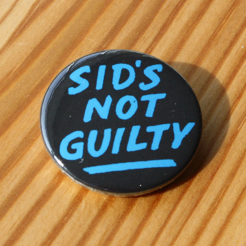 Sid's Not Guilty (Blue) (Badge)