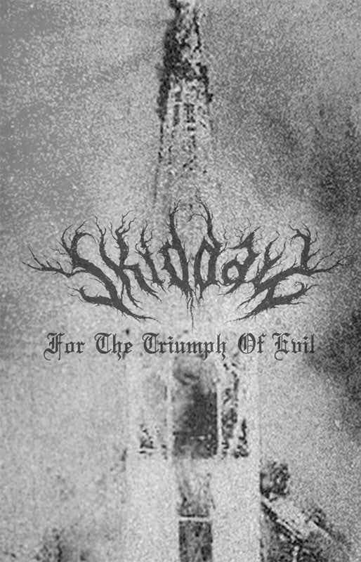 Skiddaw - For the Triumph of Evil (Cassette)