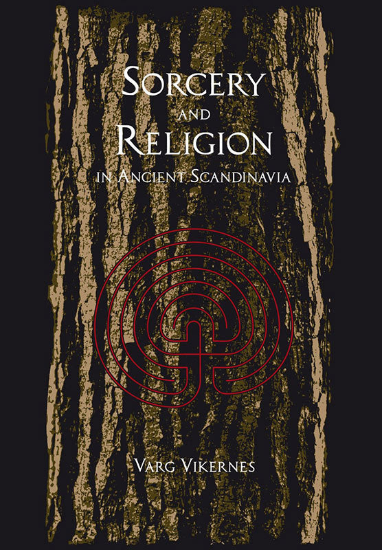 Sorcery and Religion in Ancient Scandinavia (Paperback Book)