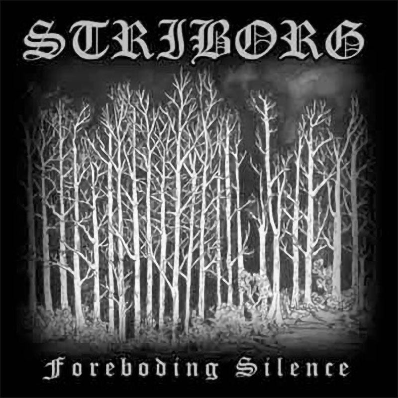 Striborg - The Foreboding Silence (CD)