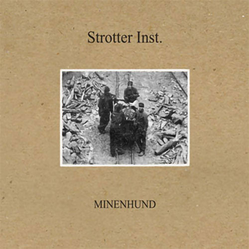 Strotter Inst - Minenhund (Digipak CD)