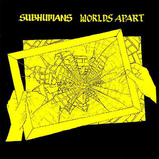 Subhumans - Worlds Apart (2008 Reissue) (Yellow Edition) (LP)