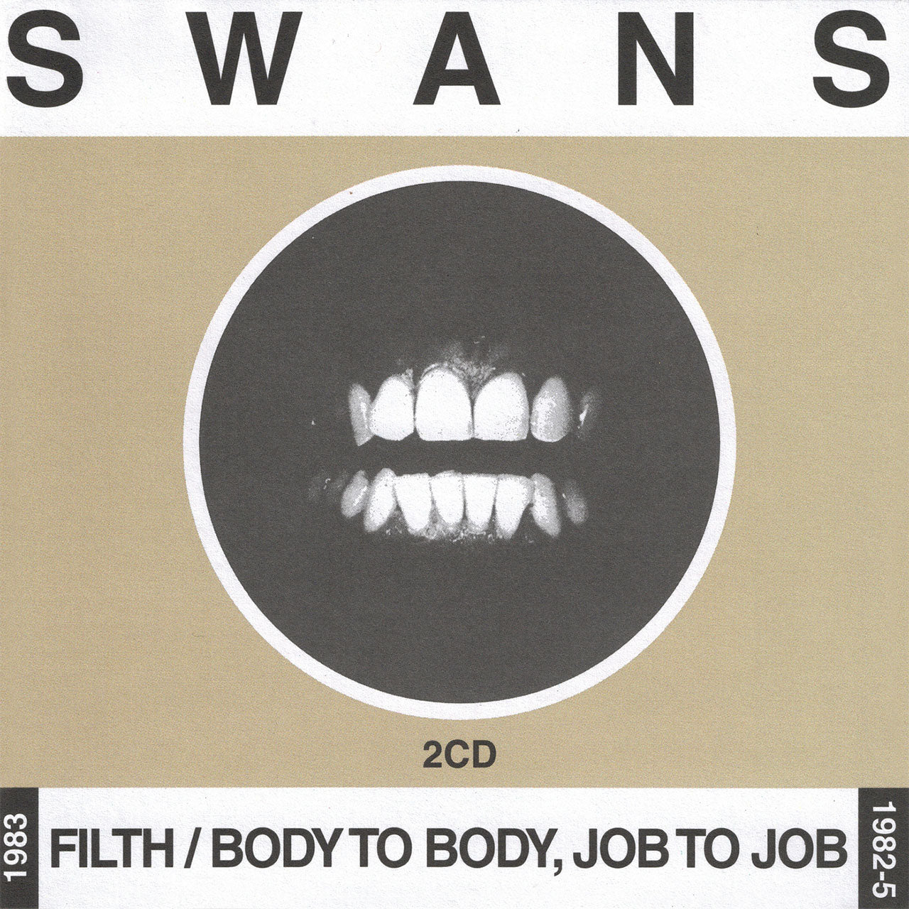 Swans - Filth / Body to Body, Job to Job (2CD)
