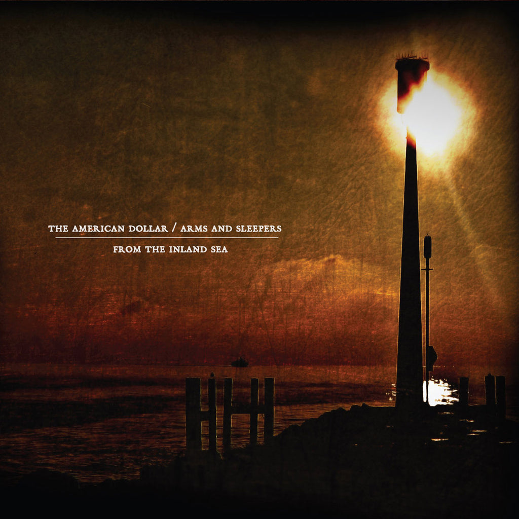 The American Dollar / Arms and Sleepers - From the Inland Sea (Digipak CD)
