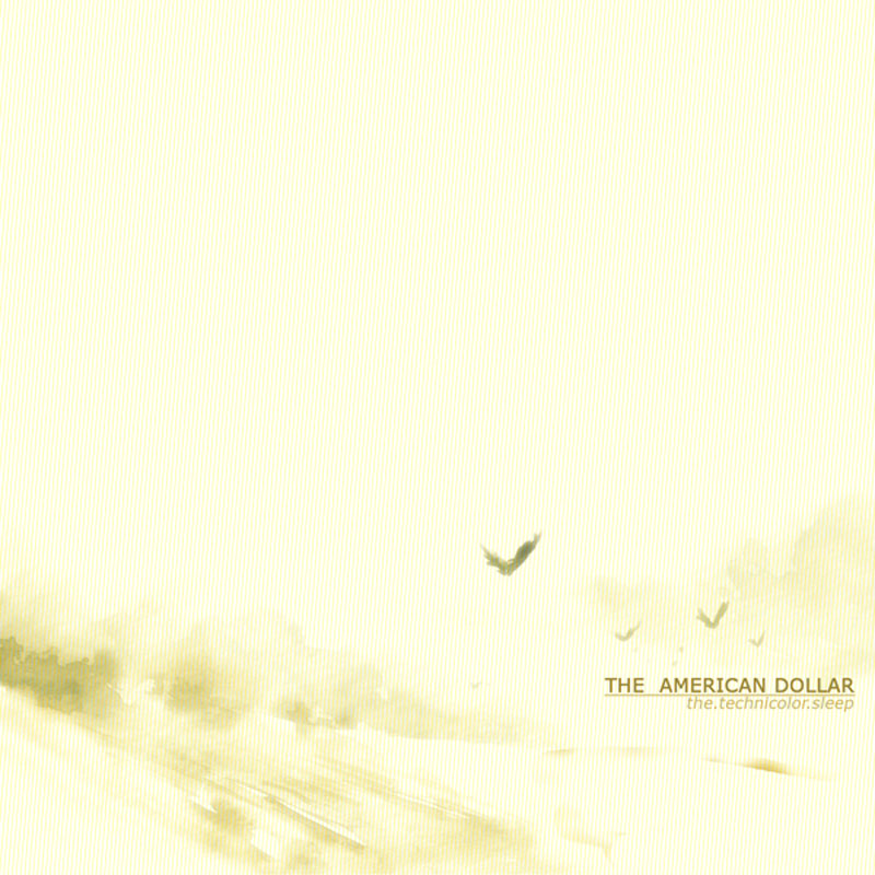 The American Dollar - The Technicolour Sleep (CD)