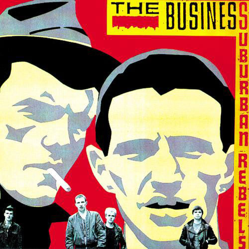 The Business - Suburban Rebels (2014 Reissue) (LP)
