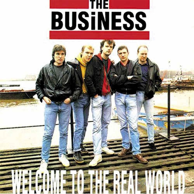 The Business - Welcome to the Real World (2016 Reissue) (CD)