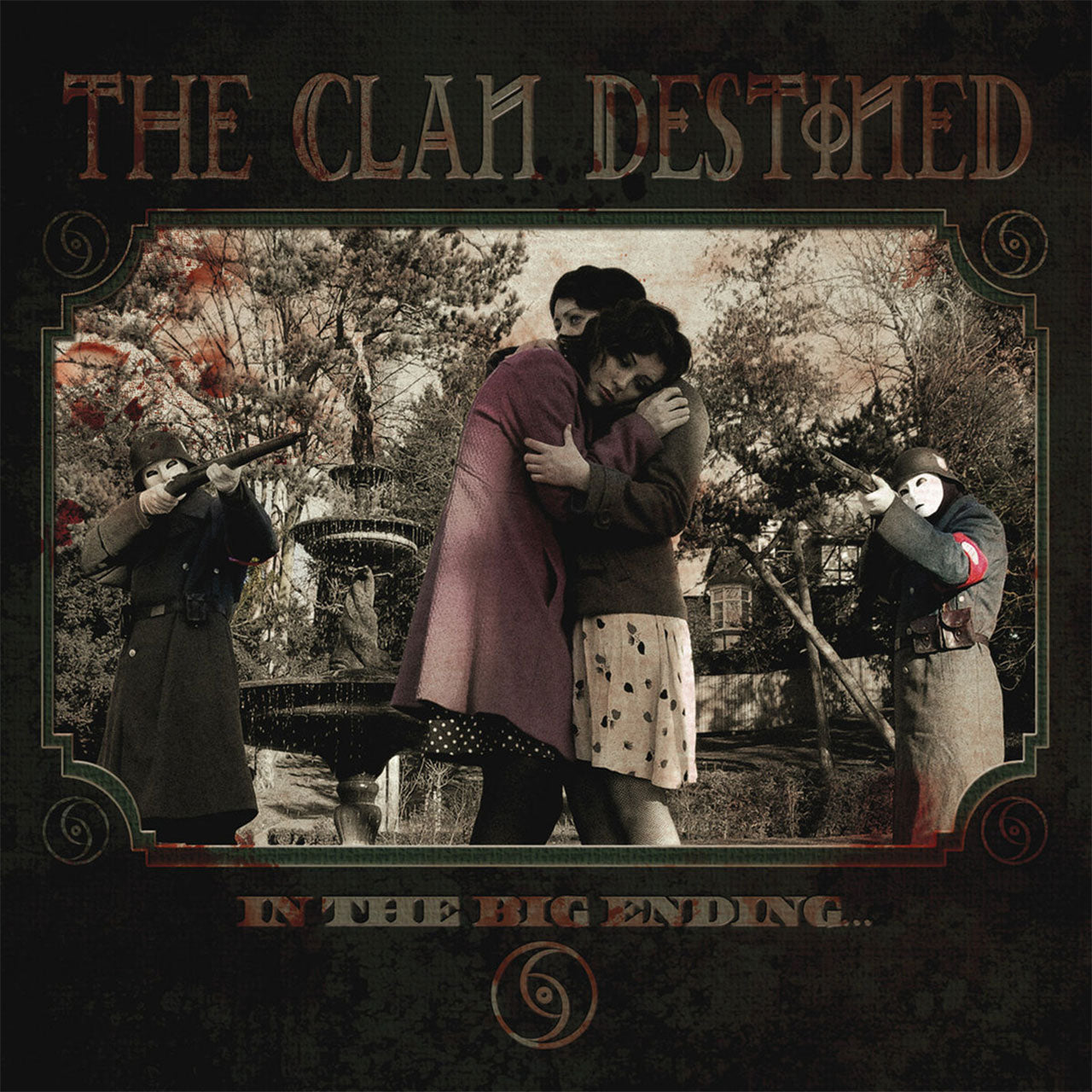 The Clan Destined - In the Big Ending... (2015 Reissue) (LP)