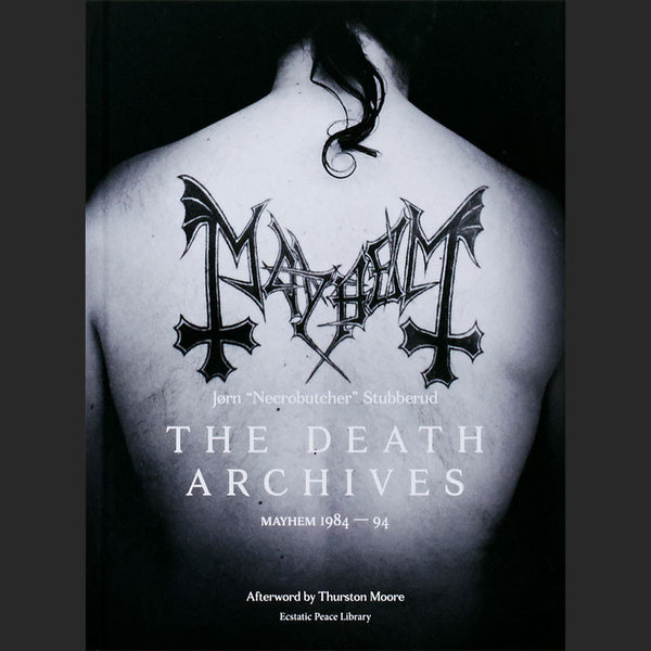The Death Archives: Mayhem 1984-94 (Hardcover Book)