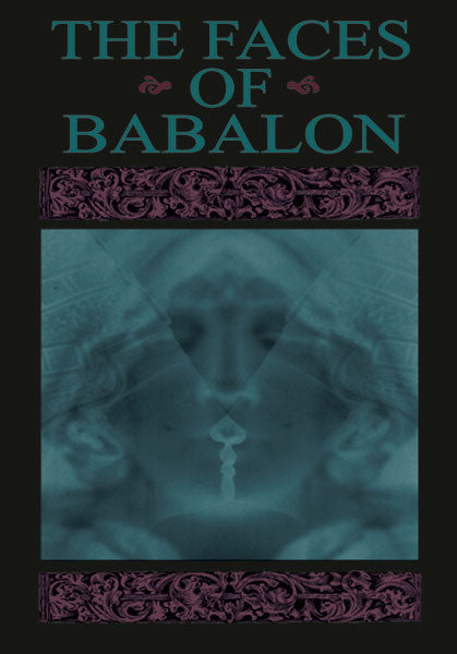 The Faces of Babalon (Paperback Book)