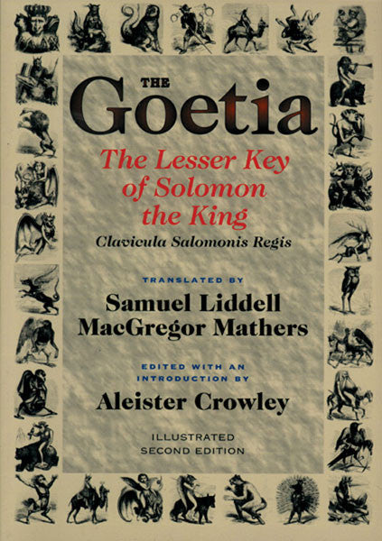 The Goetia: The Lesser Key of Solomon the King (Clavicula Salomonis Regis) (Paperback Book)