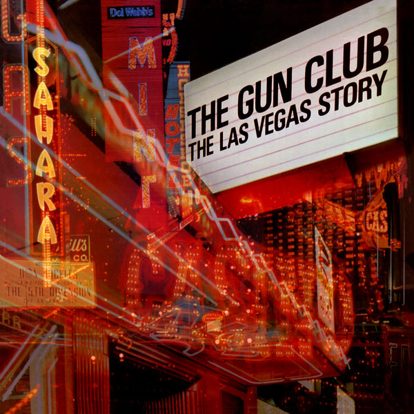 The Gun Club The Las Vegas Story Deluxe Edition 2cd