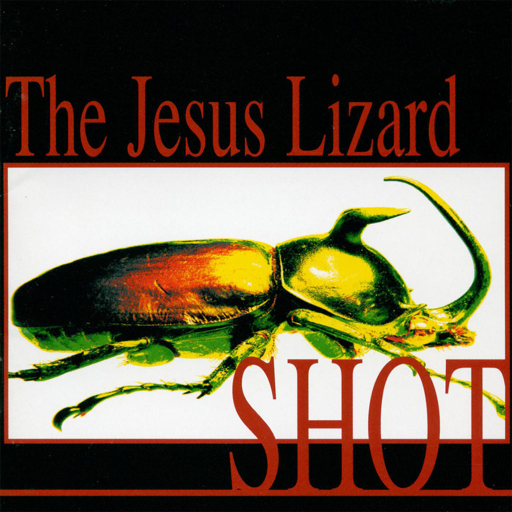 The Jesus Lizard - Shot (2012 Reissue) (CD)