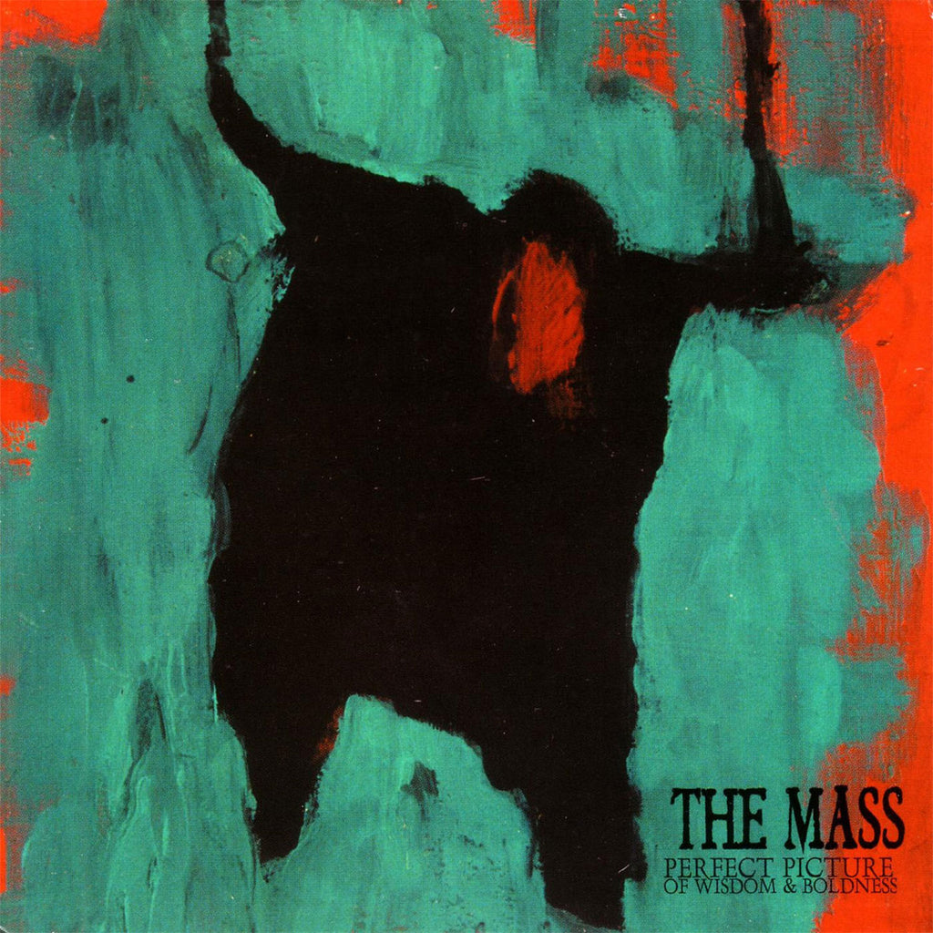 The Mass - Perfect Picture of Wisdom & Boldness (Digipak CD)
