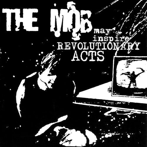 The Mob - May Inspire Revolutionary Acts (CD)