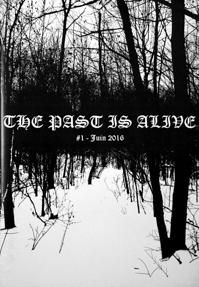 The Past is Alive - Issue 1 (Zine)
