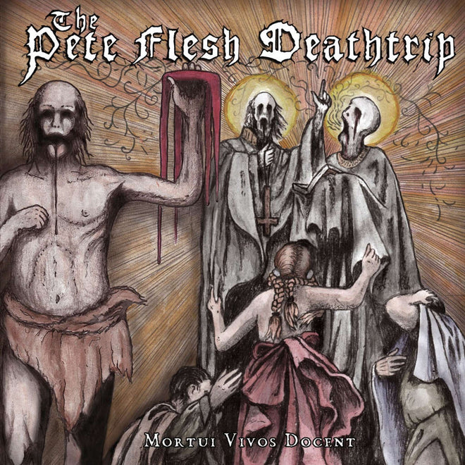 The Pete Flesh Deathtrip - Mortui Vivos Docent (CD)