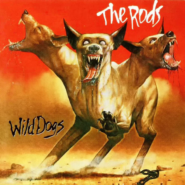 The Rods - Wild Dogs (2013 Reissue) (LP)