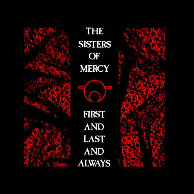The Sisters of Mercy - First and Last and Always (2006 Reissue) (Digipak CD)