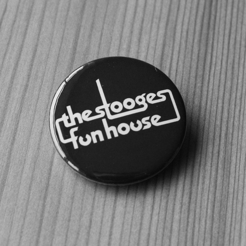 The Stooges - Fun House (Badge)