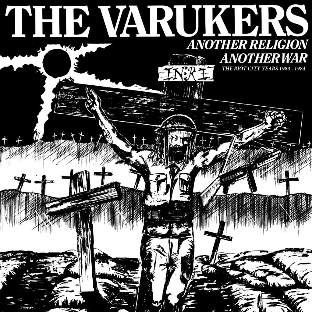 The Varukers - Another Religion Another War: The Riot City Years 1983-1984 (2016 Reissue) (CD)
