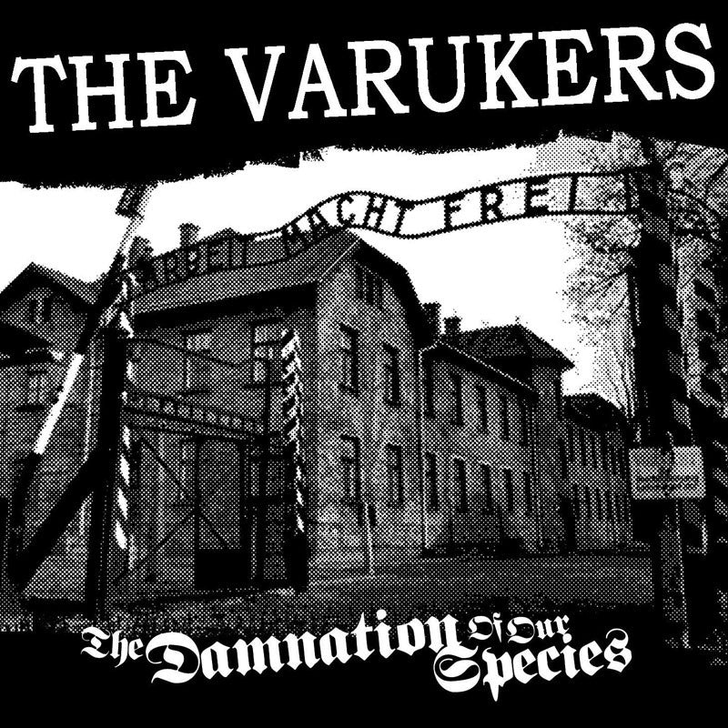 The Varukers - The Damnation of Our Species (2CD)