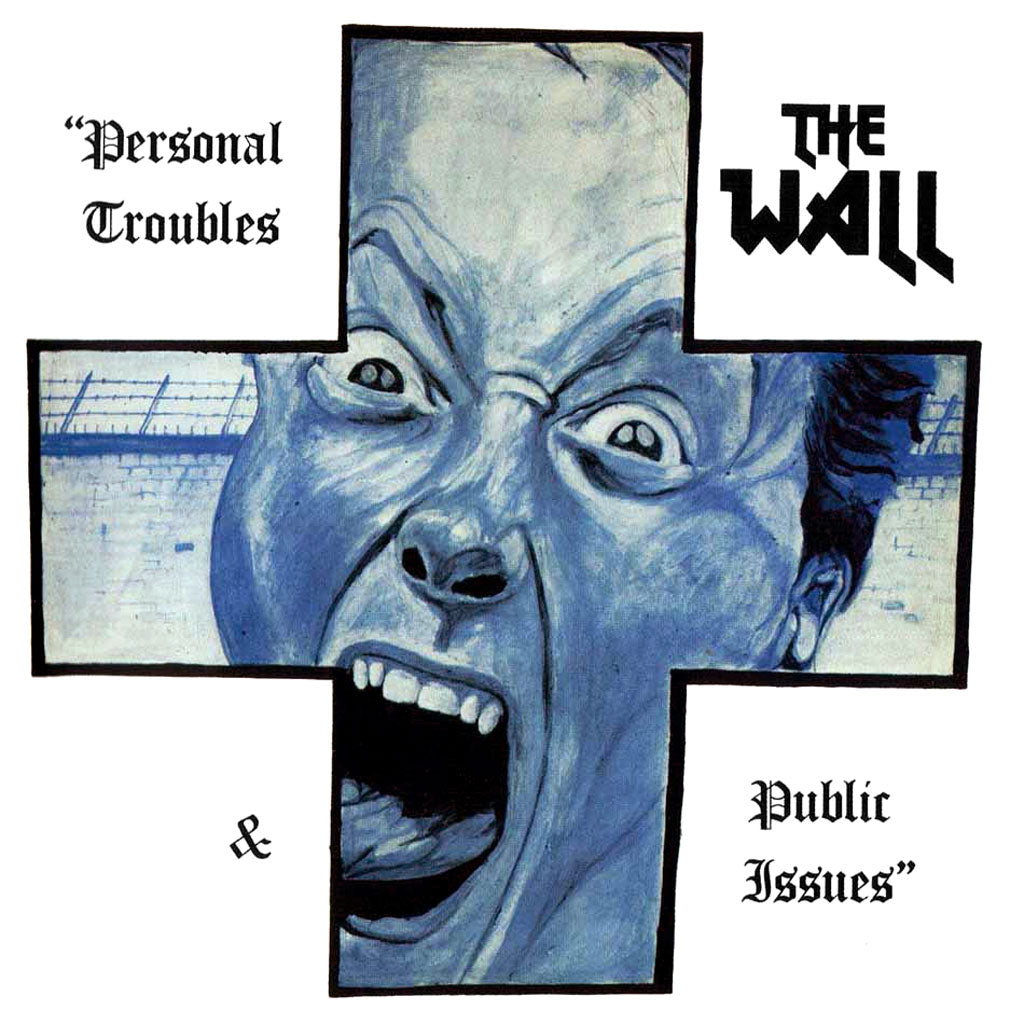 The Wall - Personal Troubles and Public Issues (2016 Reissue) (CD)