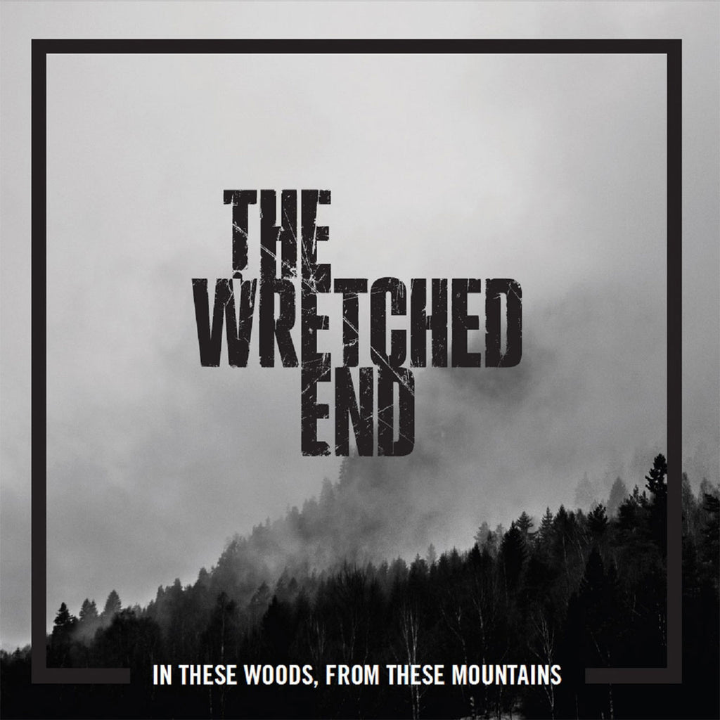 The Wretched End - In These Woods, From These Mountains (CD)