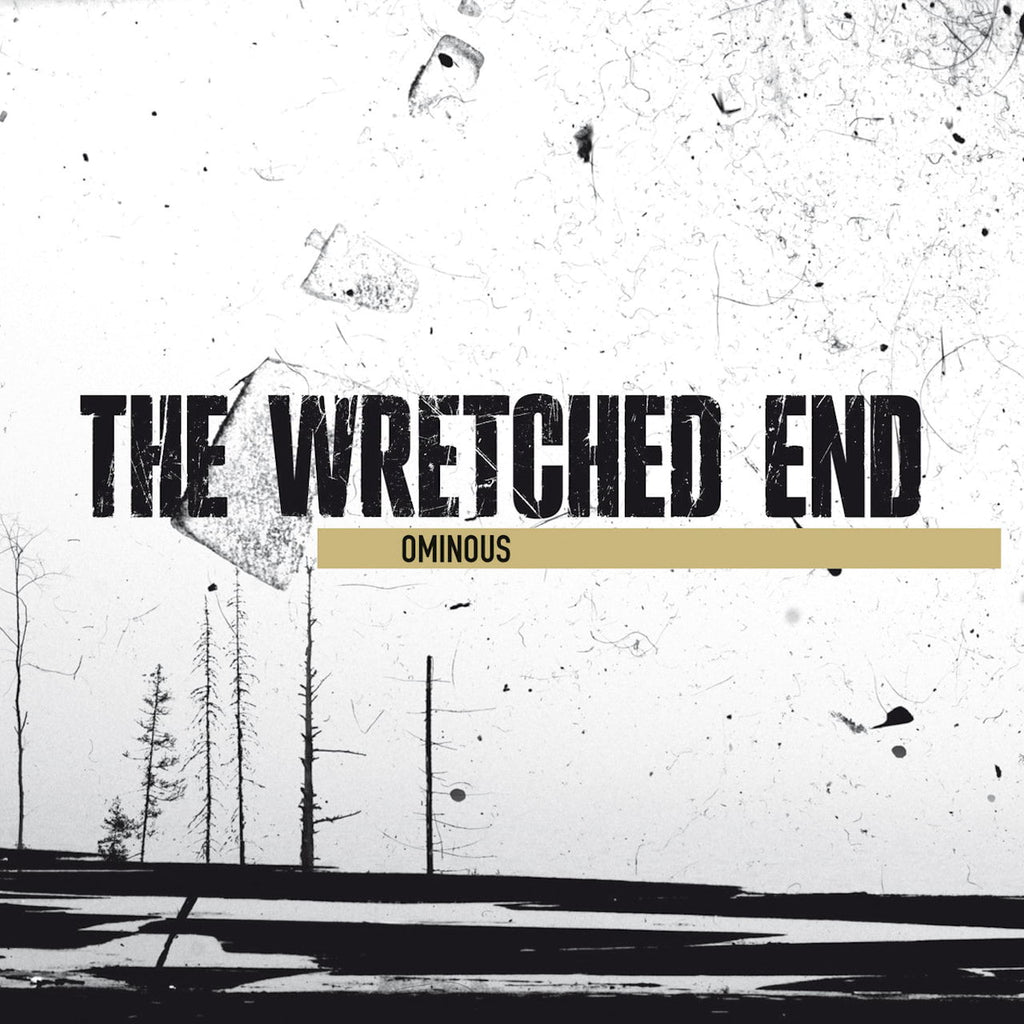 The Wretched End - Ominous (CD)