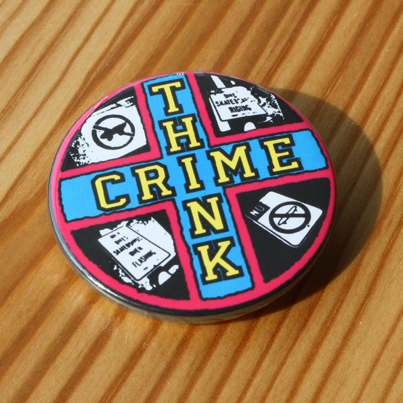 Think Crime (Pink Border) (Badge)