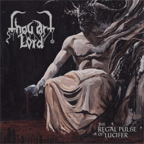 Thou Art Lord - The Regal Pulse of Lucifer (CD)