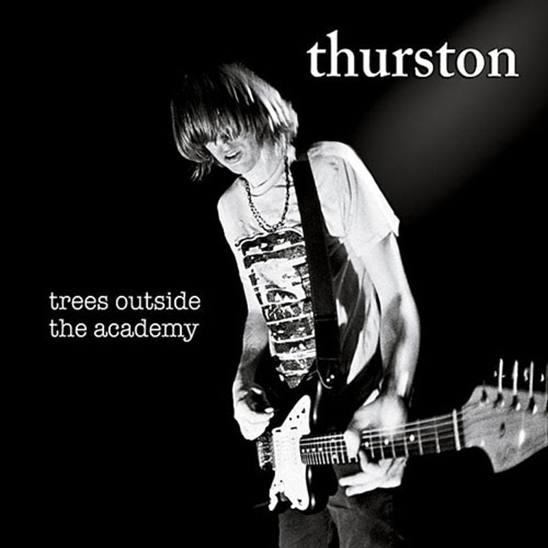 Thurston Moore - Trees Outside the Academy (Digipak CD)