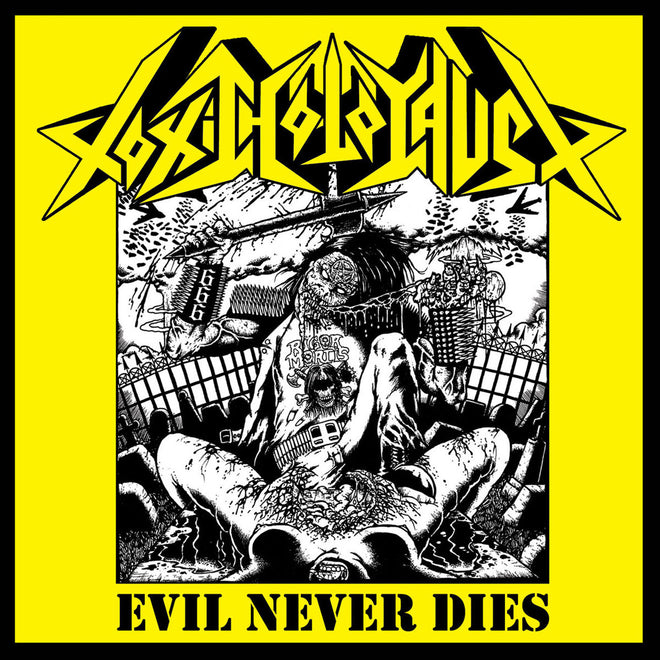 Toxic Holocaust - Evil Never Dies (2008 Reissue) (CD)