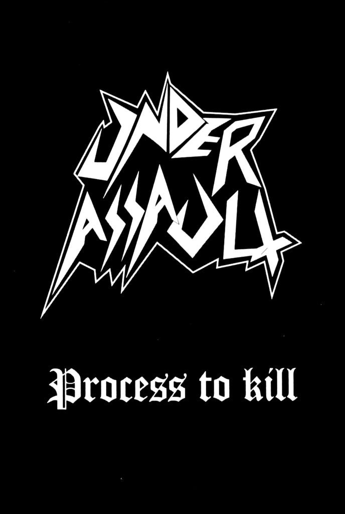 Under Assault - Process to Kill (Cassette)