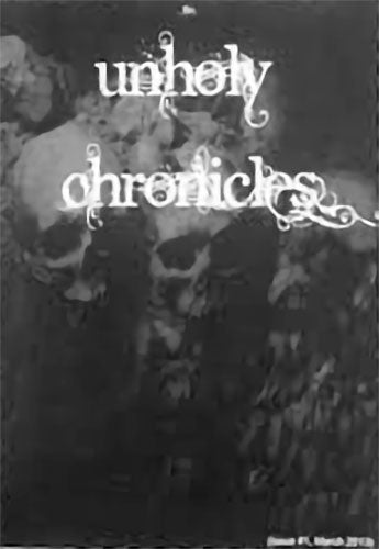 Unholy Chronicles - Issue 1 (Zine)