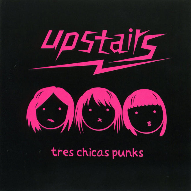 Upstairs - Tres Chicas Punks (CD)