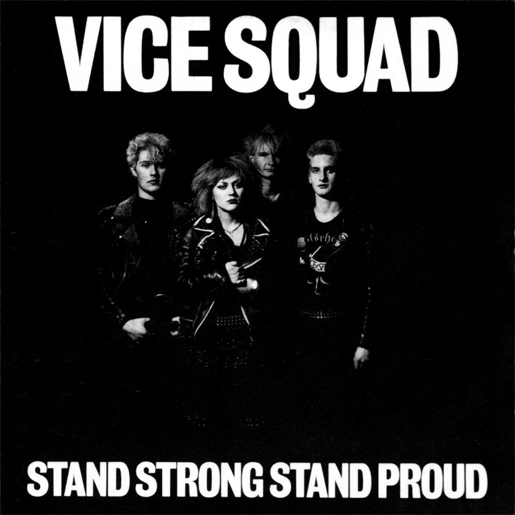 Vice Squad - Stand Strong Stand Proud (2012 Reissue) (CD)