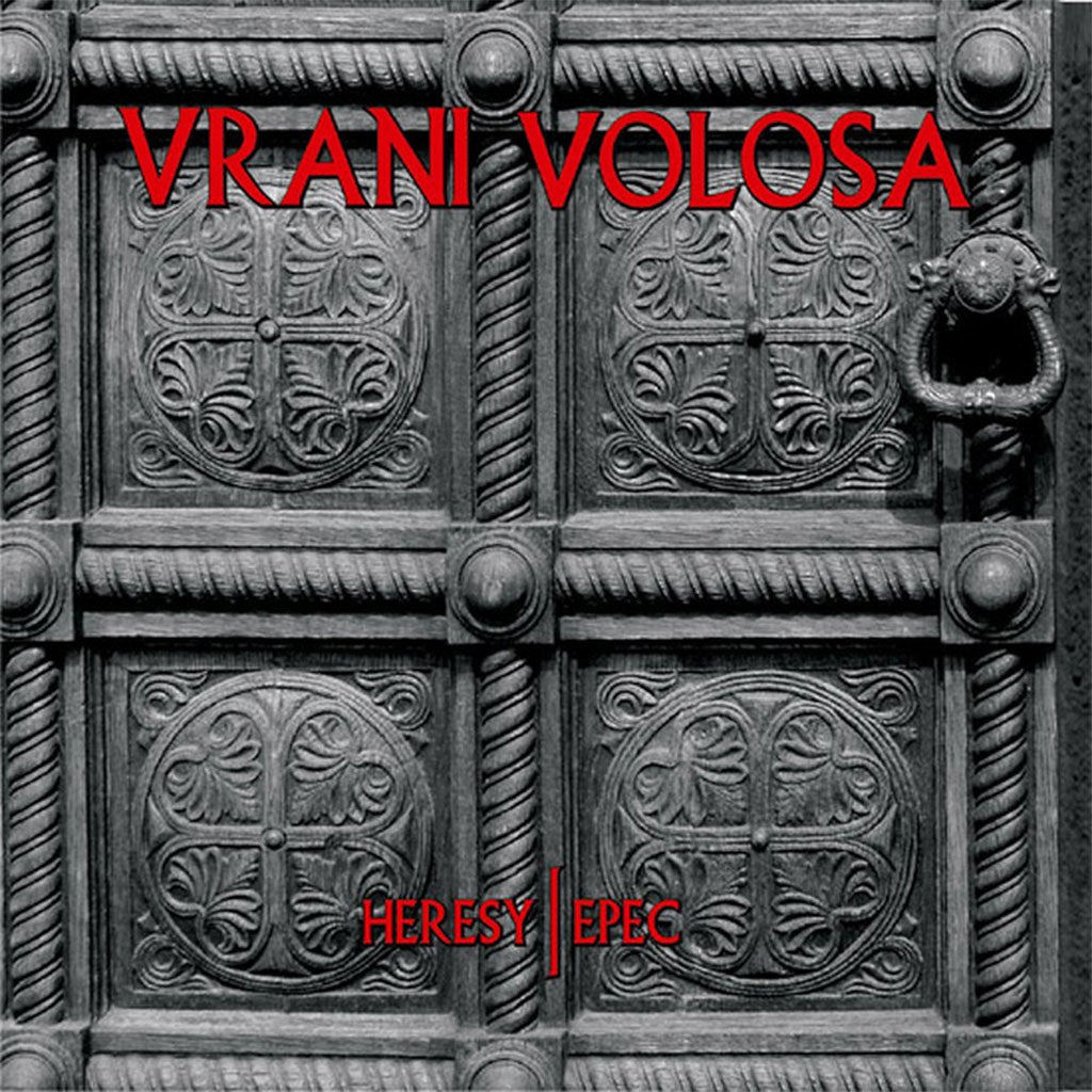 Vrani Volosa - Heresy / Epec (2011 Reissue) (Digipak CD)