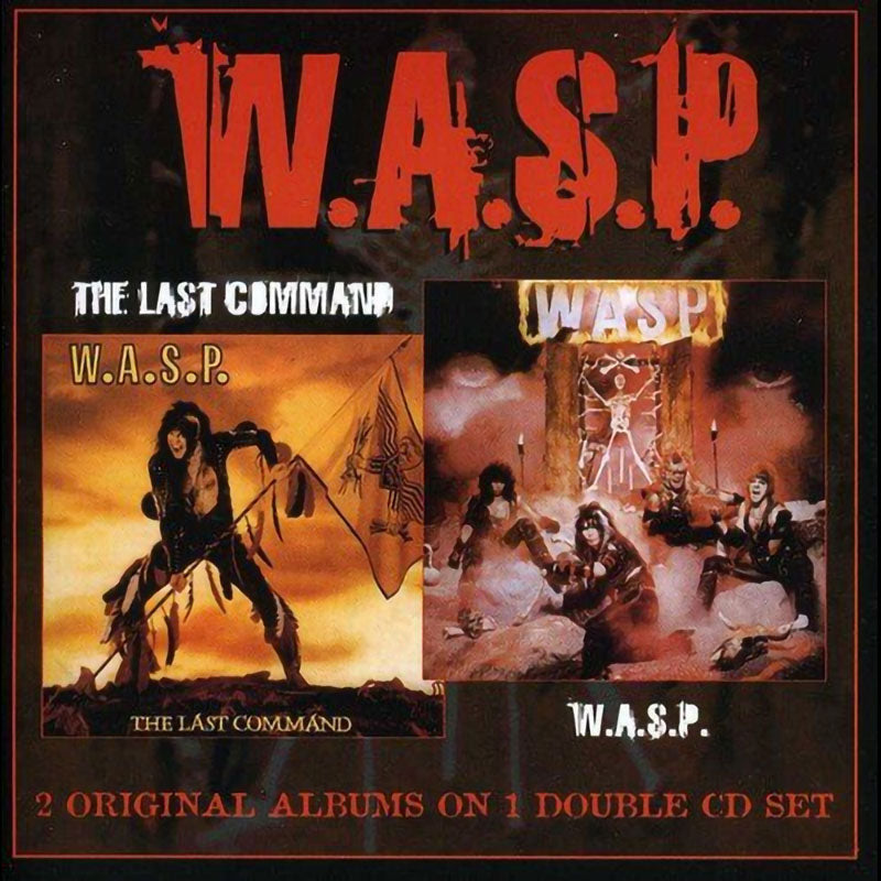 W.A.S.P. - W.A.S.P. & The Last Command (2CD)