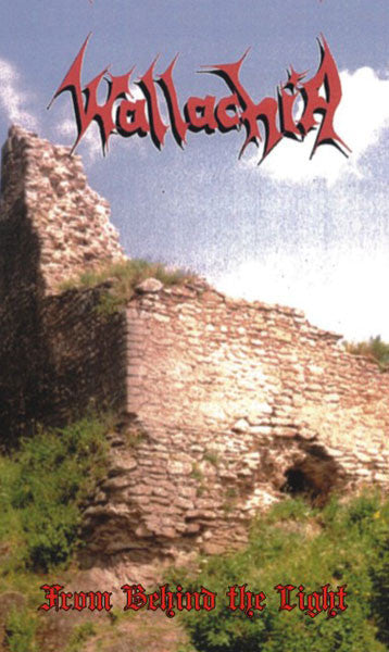 Wallachia - From Behind the Light (2013 Reissue) (Cassette)