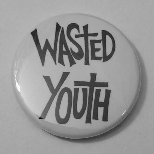 Wasted Youth - Black Logo (Badge)