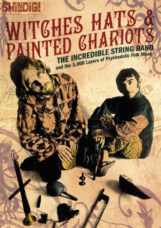 Witches Hats & Painted Chariots: The Incredible String Band and the 5000 Layers of Psychedelic Folk Music (Paperback Book)