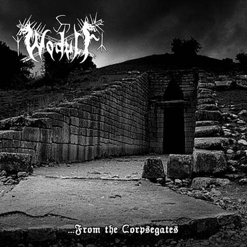 Wodulf - From the Corpsegates (CD)
